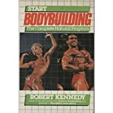Start Bodybuilding, Robert Kennedy, 0806978023