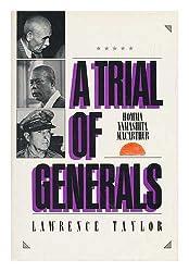 A Trial of Generals: Homma, Yamashita, Macarthur