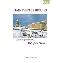 Saint-Pétersbourg: Portrait d'une ville au travers d'un récit authentique (Heureux qui comme… t. 22) (French Edition)