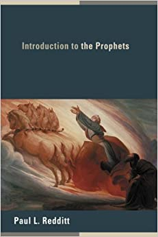 Introduction to the Prophets by Paul L. Redditt (2008-11-03)