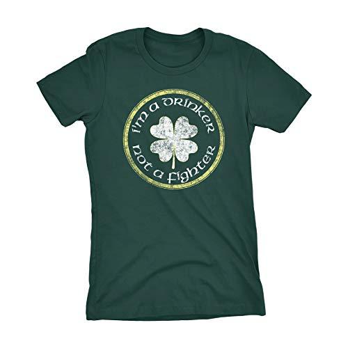 Fighter T-shirt Drinker Not Im - St Patricks Day Irish Womens Shirt - I'm A Drinker Not A Fighter - Forest-Md