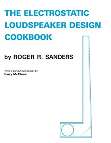 The Electrostatic Loudspeaker Design Cookbook Ebook