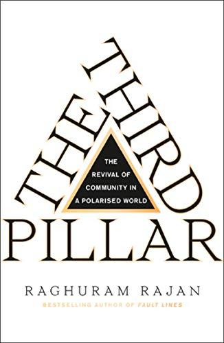 The Third Pillar por Raghuram Rajan