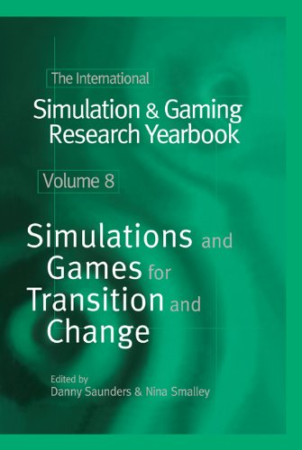 Download The International Simulation & Gaming Research Yearbook: 8 (International Simulation and Gaming Research Yearbook) Pdf