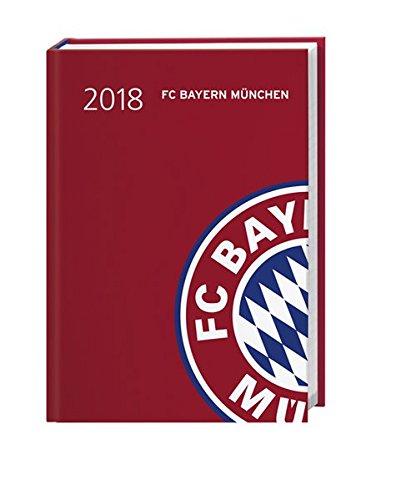 FC Bayern München 17-Monats-Kalenderbuch A6 - Kalender 2018: 17 Monate von August 2017 bis Dezember 2018