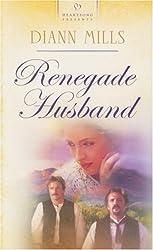 Renegade Husband (Heartsong Presents)