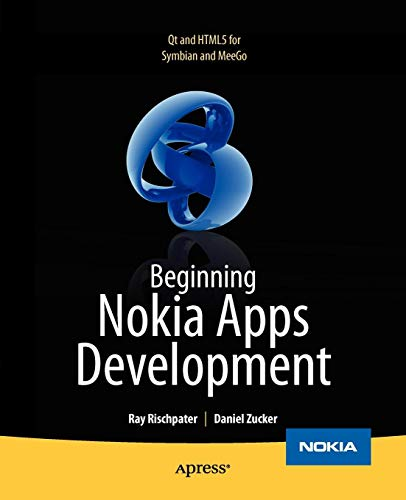 Beginning Nokia Apps Development: Qt and HTML5 for Symbian and MeeGo (Books for Professionals by - Apps Nokia