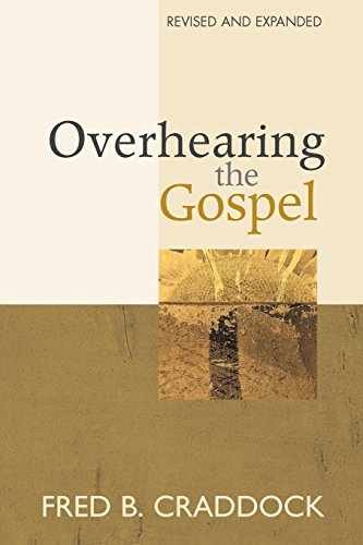 Overhearing the Gospel: Revised and Expanded Edition by Brand: Chalice Press