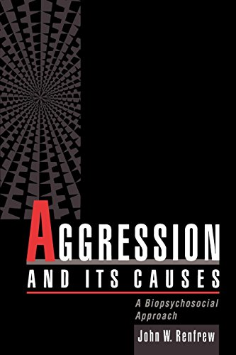 Aggression and Its Causes: A Biopsychosocial Approach