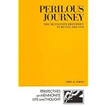 Perilous journey: The Mennonite Brethren in Russia, 1860-1910
