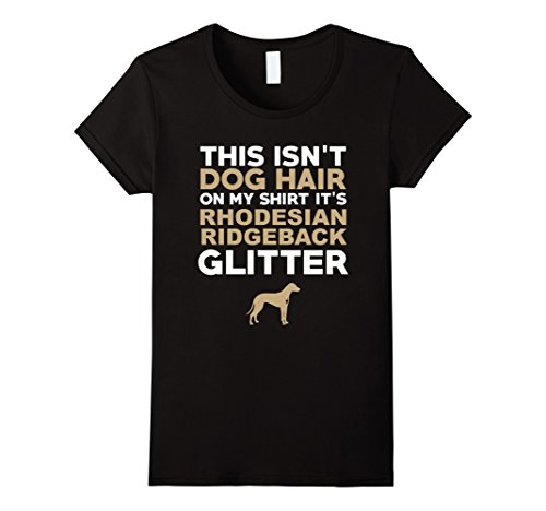 Womens Not Hair Rhodesian Ridgeback Glitter Funny T-Shirt Large Black