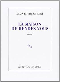 La maison de rendez-vous par Robbe-Grillet
