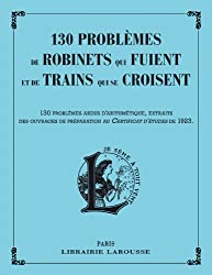 Problèmes de robinets qui fuient et de trains qui se croisent