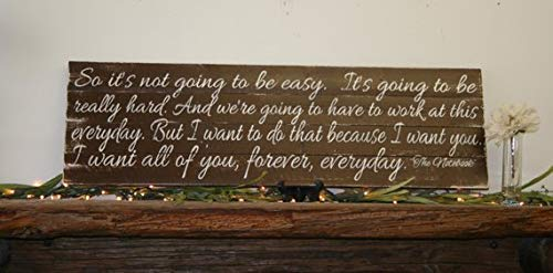 WoodSign I Know It's Not Going to Be Easy The Notebook Quote Pallet Sign Rustic Wedding Anniversary Home Decor Wall Art Wallhanging Brown (Its Not Going To Be Easy The Notebook)
