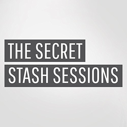 The Secret Stash Sessions