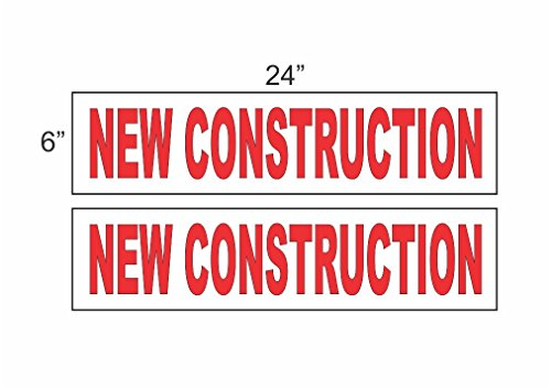 2 - 6x24 NEW CONSTRUCTION Real Estate Rider Sign Red
