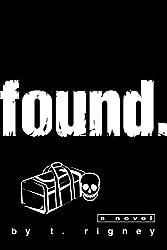Found.: A Novel