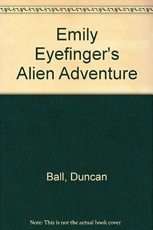 book cover of Emily Eyefinger\'s Alien Adventure