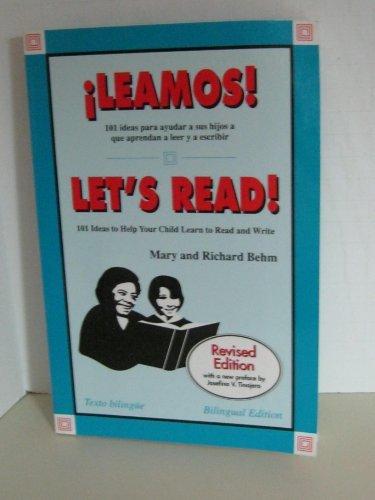 Leamos! 101 Ideas Para Ayudar a Sus Hijos a Que Aprendan a Leer Y A Escribir: Let's Read! 101 Ideas to Help Your Child L