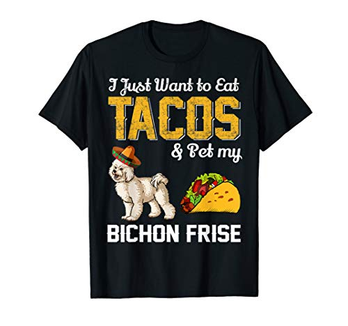 Taco T Shirt - Funny Mexican Bichon Frise Dog Taco Food Tee -