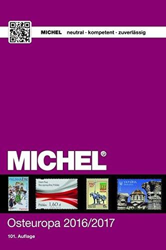 MICHEL-Osteuropa 2016/2017 Taschenbuch – 7. Oktober 2016 MICHEL-Redaktion Schwaneberger 3954021773 Sammlerkataloge