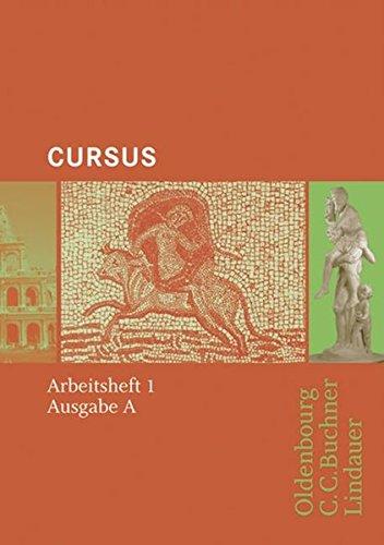 Cursus - Bisherige Ausgabe A, Latein als 2. Fremdsprache: Arbeitsheft 1