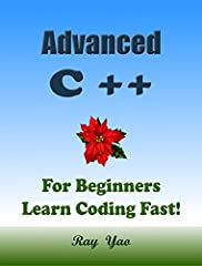 This is a zero-risk investment, If you are not satisfied with the eBook, you will get a full refund within 7 days! Advanced C++ is a useful book for beginners. You can learn more knowledge of C++ fast and easily. The straightforward definitio...