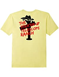 The Stick'em Up Telescope Ranch on Iight T-shirt - BACK