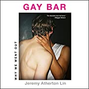 Gay Bar: Why We Went Out – tekijä: Jeremy…