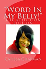 """""""Word In My Belly!""""--- The Rejection Edition Paperback"""