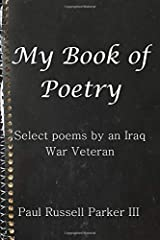 My Book of Poetry: Select Poems by an Iraq War Veteran Paperback