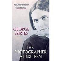 The Photographer at Sixteen