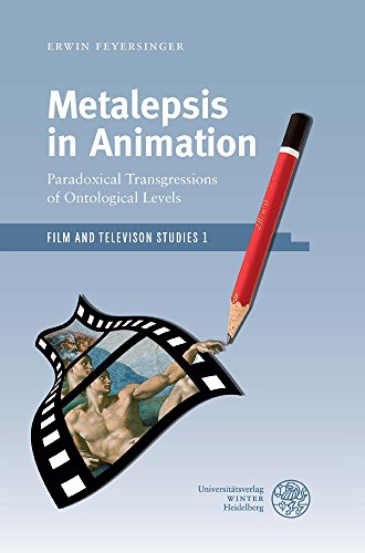 Metalepsis in Animation: Paradoxical Transgressions of Ontological Levels (Film and Television Studies)