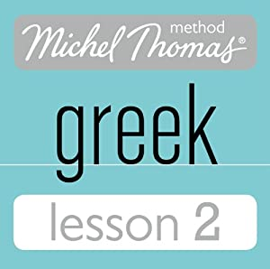 Michel Thomas Beginner Greek Lesson 2 Audiobook