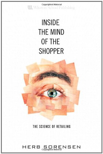 Inside the Mind of the Shopper: The Science of Retailing pdf