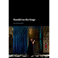Handel on the Stage (Composers on the Stage) book cover