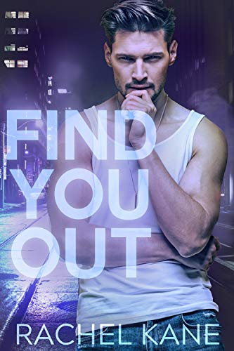 Find You Out: A Gay Romance Novel