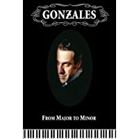Gonzales from Major to