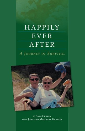 Happily Ever After: A Journey of Survival