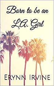 Born to be an L.A. Girl