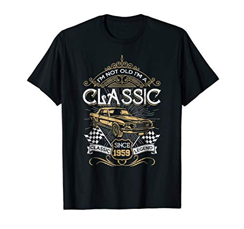 I'm not Old Im Classic 1959 59th Awesome Birthday Gift (1959 Old Cars)