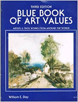 Blue book of art values: Artists & their works from around the ...