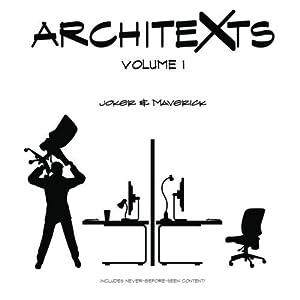 Architexts: Volume 1 by Joker and Maverick (2011) Paperback