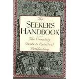 The Seeker's Handbook, John Lash, 0517577976