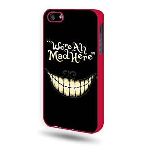Alice in Wonderland, We Are All Mad Here iPhone 5 Case iPhone 5S Case - Red SoftShell Full Plastic...
