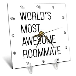 3dRose Tory Anne Collections Quotes - Worlds Most Awesome Roommate - 6x6 Desk Clock (dc_288607_1)