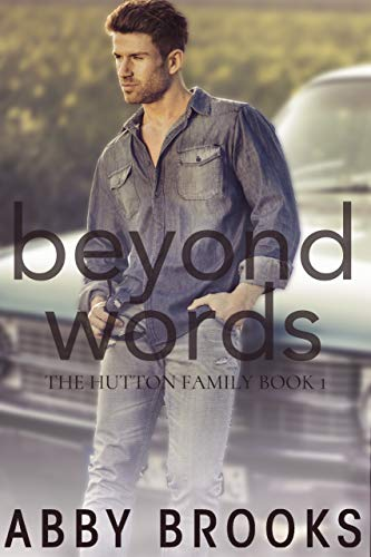 Beyond Words (The Hutton Family Book 1) - Series Beyond