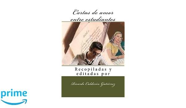 Amazon.com: Cartas de amor entre estudiantes (Spanish ...