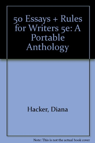 50 Essays and Rules for Writers 5e: A Portable Anthology