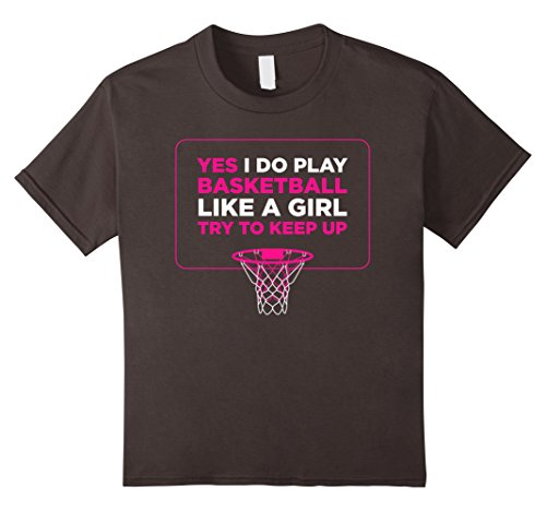 Kids Play Like A Girl T-Shirt - Women Hoops Basketball Tee Shirt 10 Asphalt